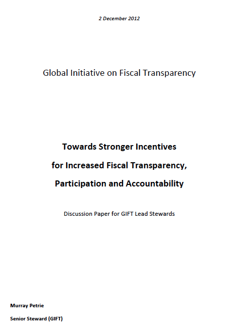 Towards Stronger Incentives for Increased Fiscal Transparency, Participation and Accountability