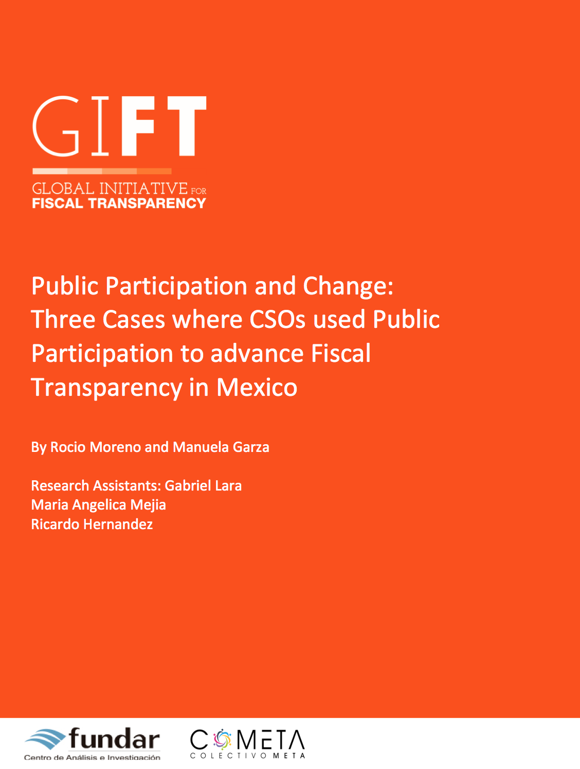 Public Participation and Change: Three Cases where CSOs used Public Participation to advance Fiscal Transparency in Mexico