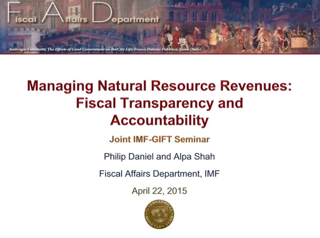 Managing Natural Resource Revenues: Fiscal Transparency and Accountability