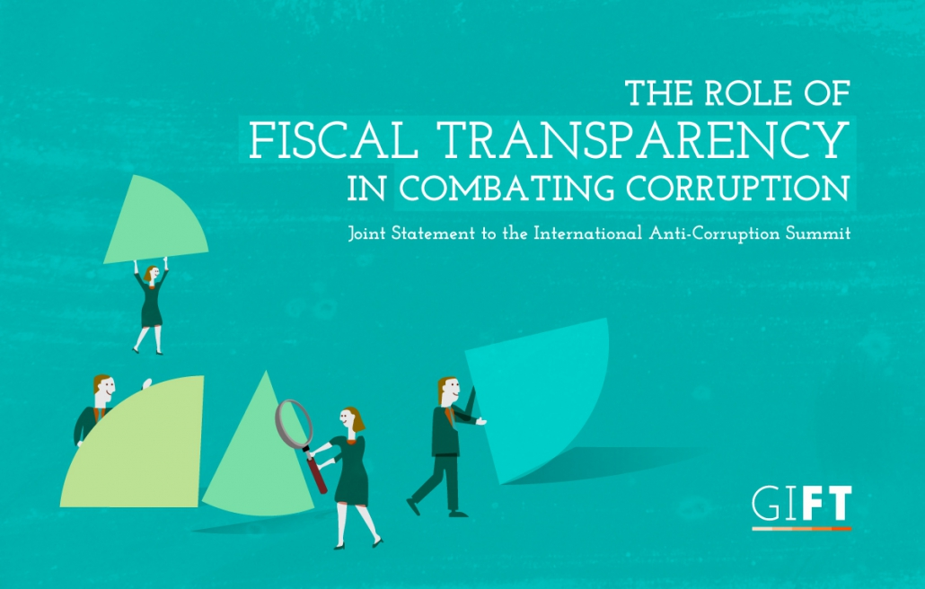 The Role of Fiscal Transparency in Combating Corruption - Joint Statement to the International Anti-Corruption Summit