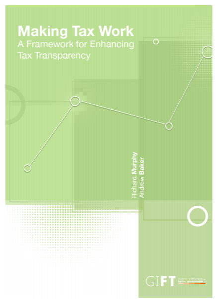 Making Tax Work: A Framework for Enhancing Tax Transparency